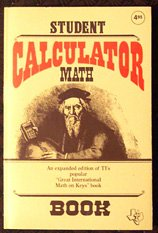 Student Calculator Math Book (TI-35 Scientific Calculator, Texas Instruments)