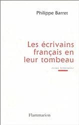 Les écrivains français en leur tombeau : Essai