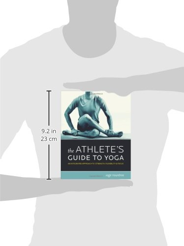The Athletes Guide to Yoga: An Integrated Approach to ...