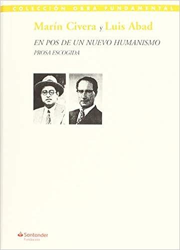 En pos de un nuevo humanismo: Amazon.es: Marín Civera Martínez, Luis Abad Carretero, Ricardo Tejada Mínguez: Libros
