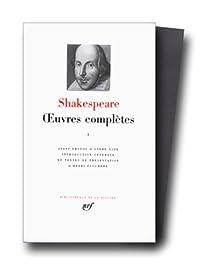 Oeuvres complètes - La Pléiade, tome 1 par Shakespeare