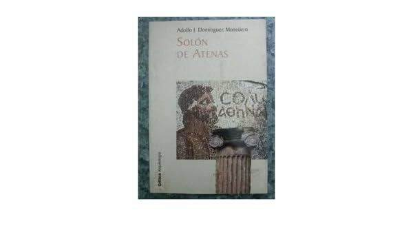 SOLON DE ATENAS: ADOLFO J. DOMINGUEZ: 9788484322986: Amazon ...