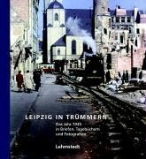 Leipzig in Trümmern