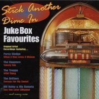 Juke Box Favourites: Stick Another Dime In