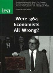 Were 364 Economists All Wrong? (Iea Readings [Ir-Series])