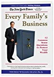 img - for Every Family's Business: 12 Common Sense Questions to Protect Your Wealth book / textbook / text book