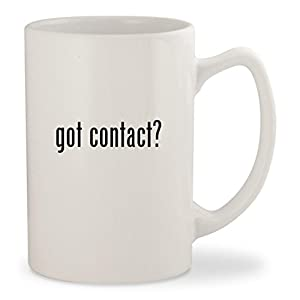 got contact? - White 14oz Ceramic Statesman Coffee Mug Cup