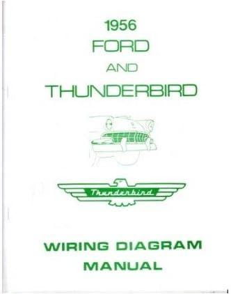 1956 ford dash wiring diagram amazon com 1956 ford electrical wiring diagrams schematics manual  1956 ford electrical wiring diagrams