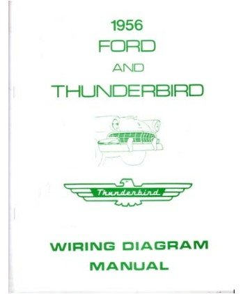 amazon com: 1956 ford electrical wiring diagrams schematics manual book  factory oem: automotive