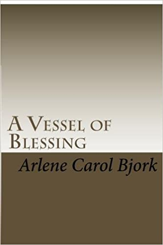 A Vessel of Blessing