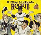 If I Were a Colorado Rockie, Joseph C. D'Andrea, 187833820X