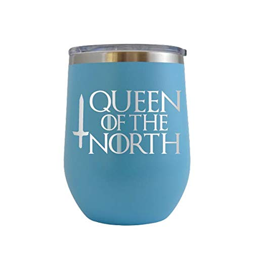 Queen of the North - Engraved 12 oz Stemless Wine Tumbler Cup Glass Etched - Funny Birthday Gift Ideas for him her GOT Game of Thrones Drink Know Things (Baby Blue - 12 oz) (Game Of Thrones Gift Ideas For Him)