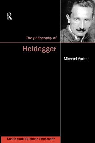 The Philosophy of Heidegger (Continental European Philosophy (Paperback))