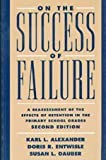 img - for On the Success of Failure: A Reassessment of the Effects of Retention in the Primary School Grades book / textbook / text book