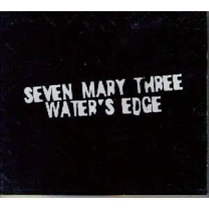 Seven Mary Three - Water's Edge Lyrics | MetroLyrics