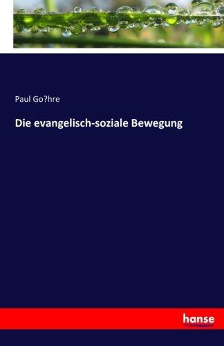 Die evangelisch-soziale Bewegung (German - Hre O