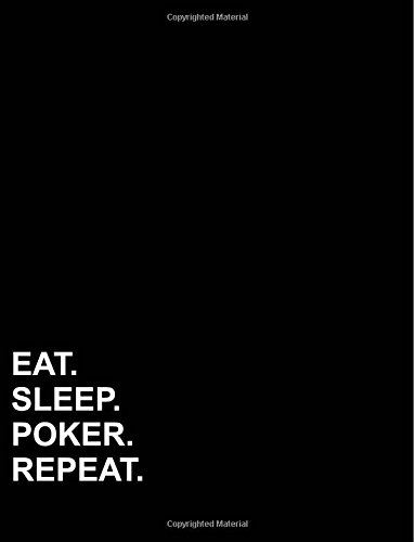 """Read Online Eat Sleep Poker Repeat: Composition Notebook: Wide Ruled Diary For Boys, Journals For Teens, Writing Journals For Women, 8.5"""" x 11"""", 200 pages (Volume 42) ebook"""