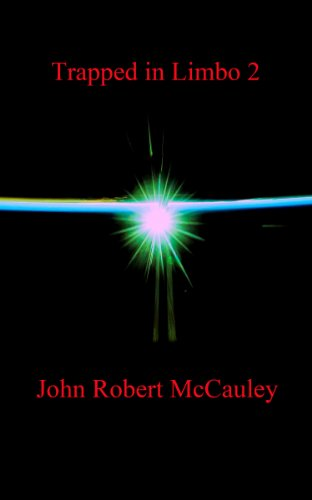 Book: Trapped in Limbo 2 by John Robert McCauley