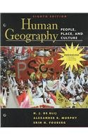 Human Geography: People, Place, and Culture, 8th Edition Binder Ready Version