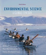 Environmental Science :: Global Concern 9TH EDITION (Environmental Science A Global Concern 9th Edition)
