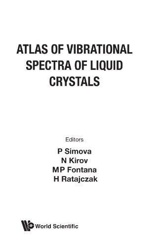 Atlas Of Vibrational Spectra Of Liquid Crystals