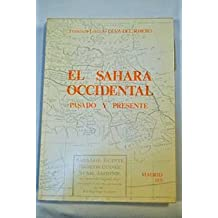 El Sahara Occidental: Pasado y presente (Spanish Edition)