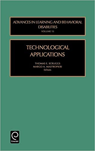 Technological Applications, Volume 15 (Advances in Learning and Behavioral Disabilities)