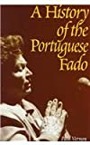 A History of the Portuguese Fado, Vernon, Paul, 1859283772