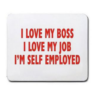 I LOVE MY BOSS JOB IM SELF EMPLOYED Mousepad Office