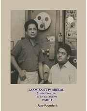 Laxmikant-Pyarelal Music Forever: PART I: An 'LP' Era 1963-1998