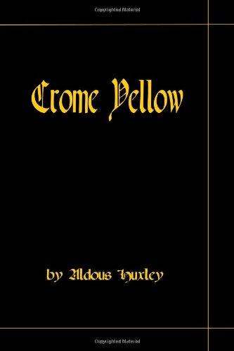 Download Crome Yellow pdf