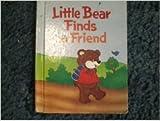 img - for Little Bear Finds a Friend book / textbook / text book