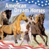 American Dream Horses, Ann Bishop, 8259108593