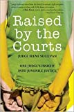 img - for Raised by the Courts Publisher: Kaplan Publishing book / textbook / text book