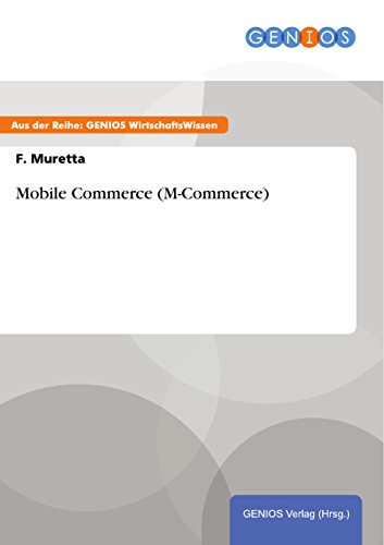 Mobile Commerce (M-Commerce) (German Edition)