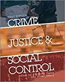 img - for Crime, Justice, and Social Control book / textbook / text book