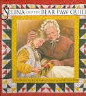 Selina and the Bear Paw Quilt, Barbara Smucker, 0517709104