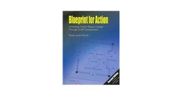 Blueprint for action paula jorde bloom 9780962189487 books blueprint for action paula jorde bloom 9780962189487 books amazon malvernweather Images