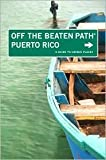 img - for Puerto Rico Off the Beaten Path 6th (sixth) edition Text Only book / textbook / text book
