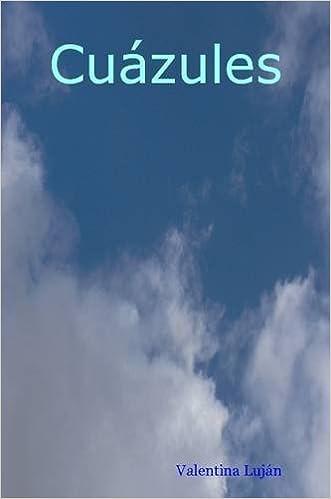 Cuazules (Spanish Edition): Valentina Lujan: 9781847537713: Amazon.com: Books