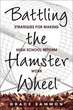 Products Hamster Wheel (Battling the Hamster Wheel(TM): Strategies for Making High School Reform Work)