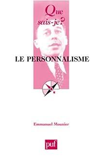 Le personnalisme par Mounier