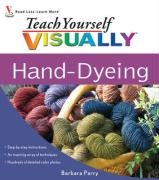 Teach Yourself VISUALLY Hand-Dyeing (How To Dye Yarn compare prices)