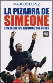 La pizarra de Simeone: Varios: 9789873763199: Amazon ...