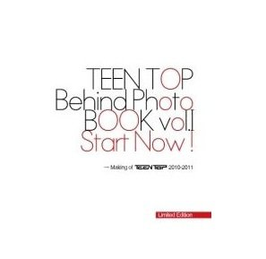 Korea Star Books TEEN TOP - Behind Photo Book Vol. 1 - Start Now (Limited Edition) (TTOP01PB) by TOP Media