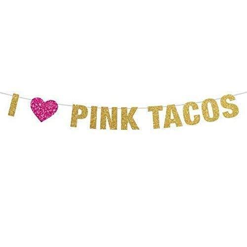 I *heart* Pink Tacos, I Love Pink Tacos, Bachelorette Banner, Bachelor Banner, LGBTQ Wedding Shower Decor, Lesbian Paty ()