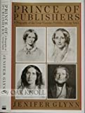 img - for Prince of Publishers: A Biography of George Smith book / textbook / text book