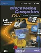 Book Discovering Computers 2006 - Complete (05) by Shelly, Gary B(Gary B Shelly) - Cashman, Thomas J - Vermaat [Paperback (2005)]