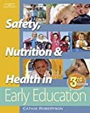 Safety, Nutrition and Health in Early Education Package