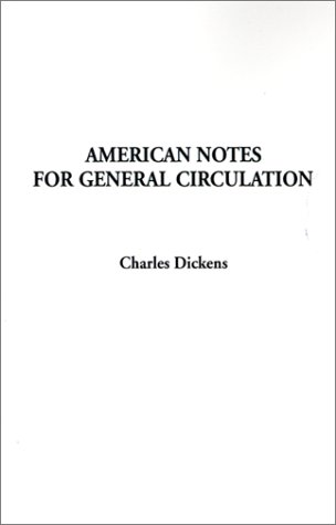 American Notes For General Circulation PDF Text fb2 book